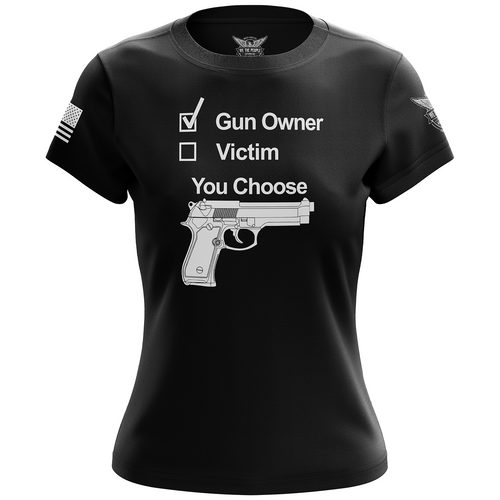 Gun Owner or Victim? You Choose Women's Short Sleeve Shirt