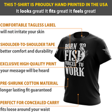 Born to Fish Forced to Work Short Sleeve Shirt