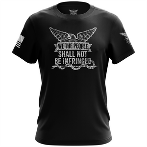 We The People Shall Not Be Infringed Shirt