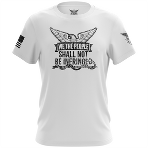 We The People Shall Not Be Infringed Unisex T-Shirt