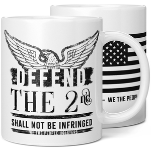Defend the 2nd Shall Not Be Infringed Coffee Mug