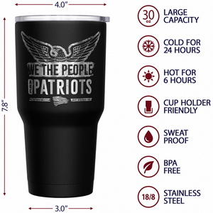 We The People are Patriots + American Flag Stainless Steel Tumbler