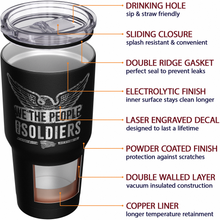 We The People are Soldiers + American Flag Stainless Steel Tumbler