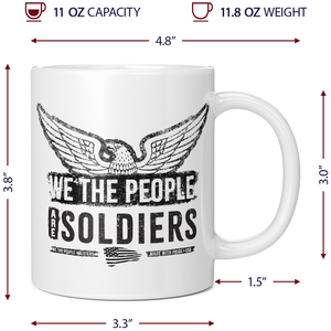 We The People Are Soldiers Coffee Mug