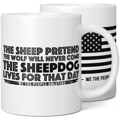 The Sheepdog Lives For That Day Coffee Mug