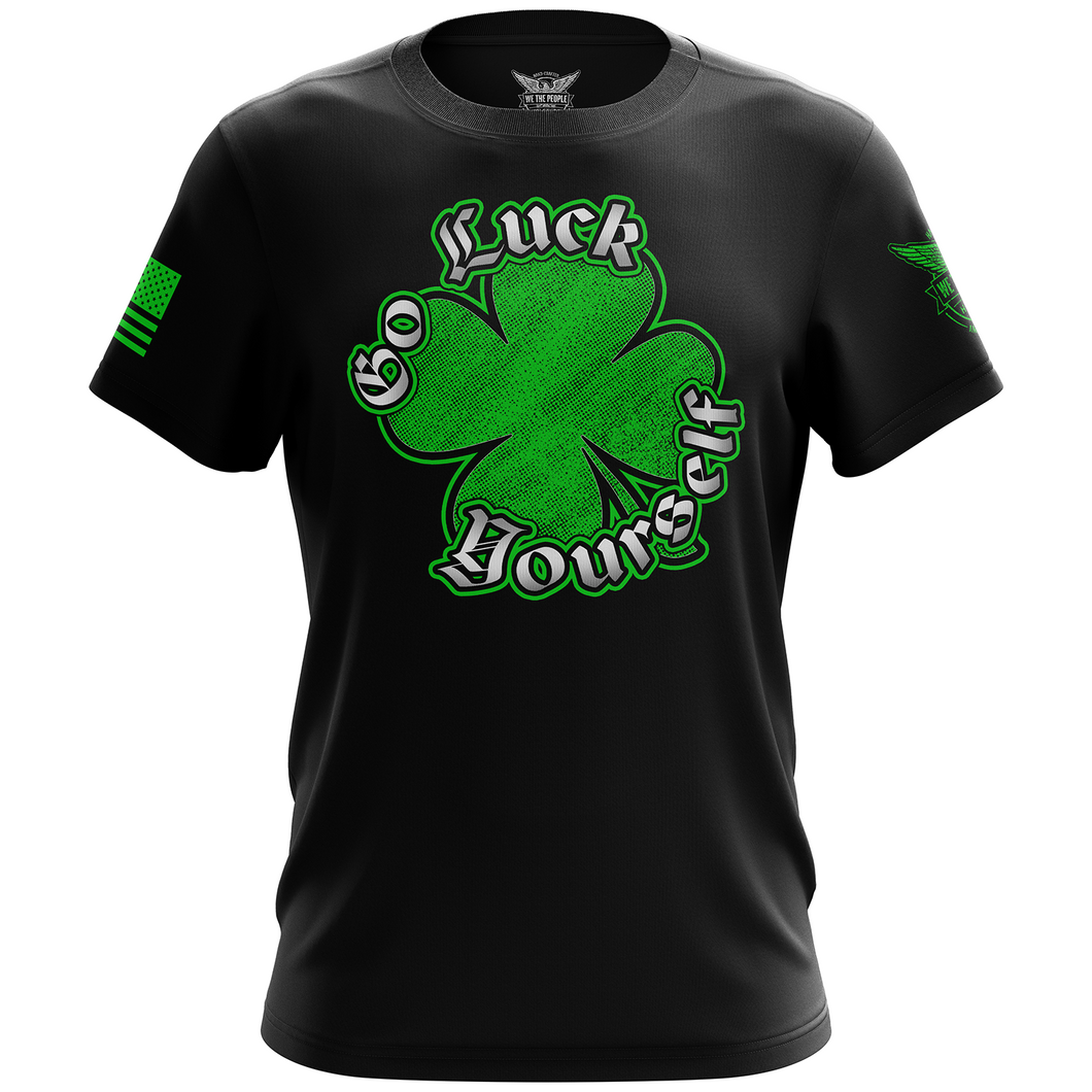 Go Luck Yourself Short Sleeve Shirt