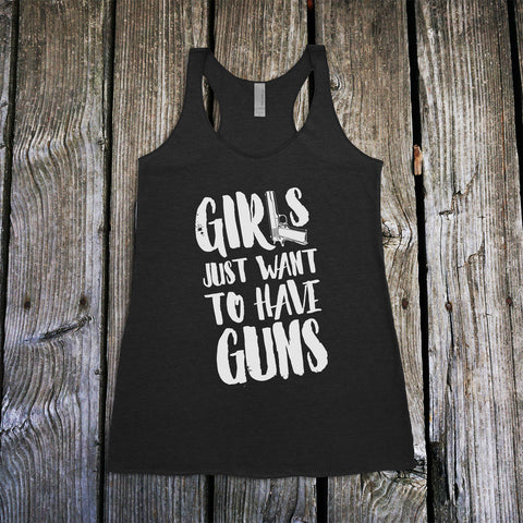Girls Just Want to Have GUNS Women's Racerback Tank Top