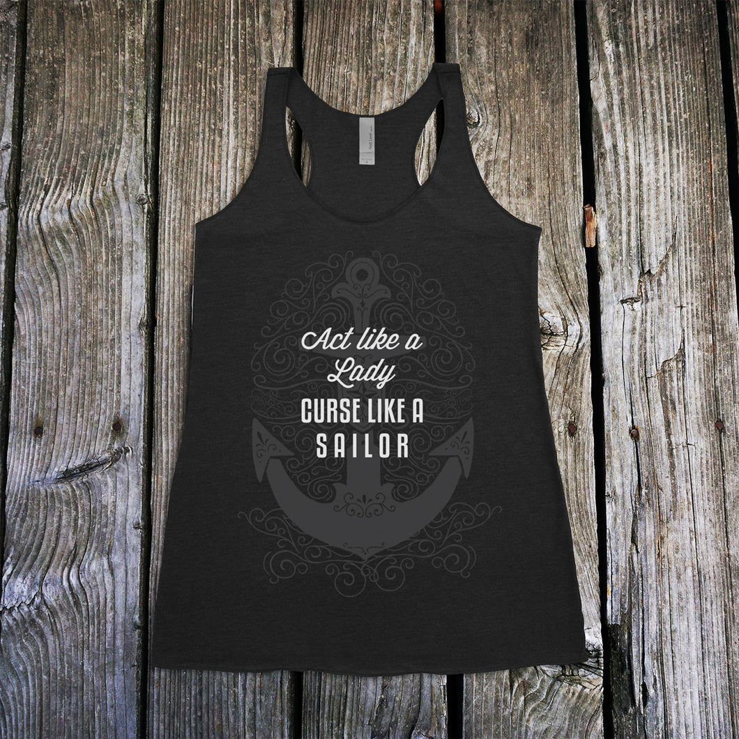 Act Like a Lady, Curse Like a Sailor Racerback Tank Top