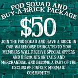 Pod Squad & Buy-A-Brick Package