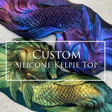 CUSTOM Kelpie Silicone Top