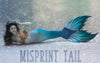 MISPRINT Shipwreck Siren Fabric Tail