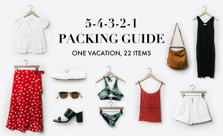 Packing Guide: What to Pack For Your Next Vacation