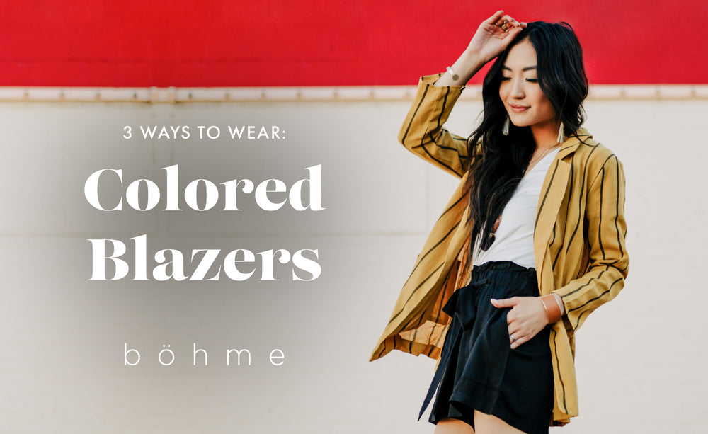 3 Ways To Wear: Colored Blazers