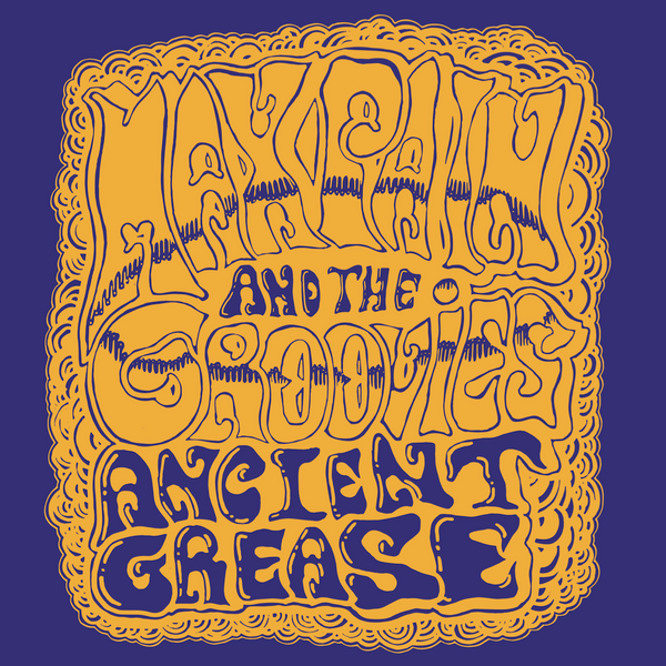 "MAX PAIN & THE GROOVIES - ""Ancient Grease"" (CD-R)"
