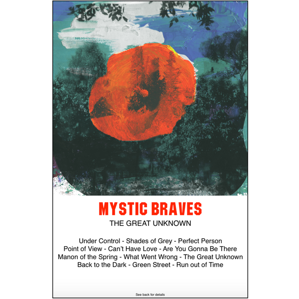 "MYSTIC BRAVES - ""The Great Unknown"" (CASS)"