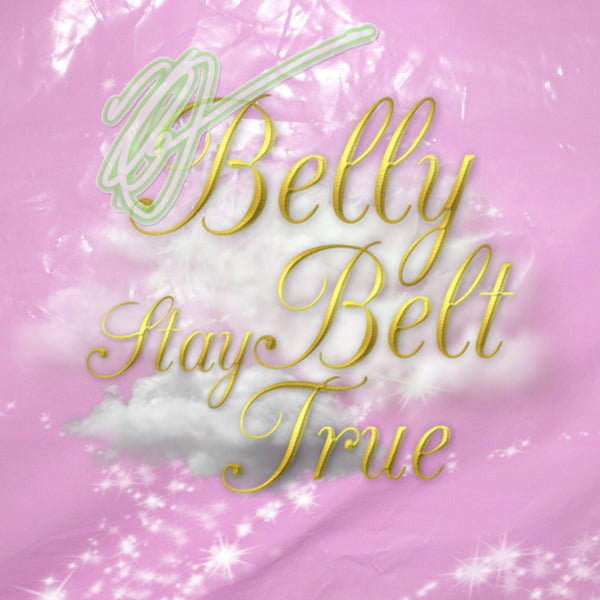 "BELLY BELT - ""Stay True"" (CD-R)"