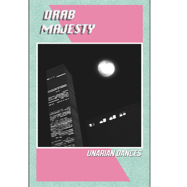 "DRAB MAJESTY - ""Unarian Dances"" (CASS)"