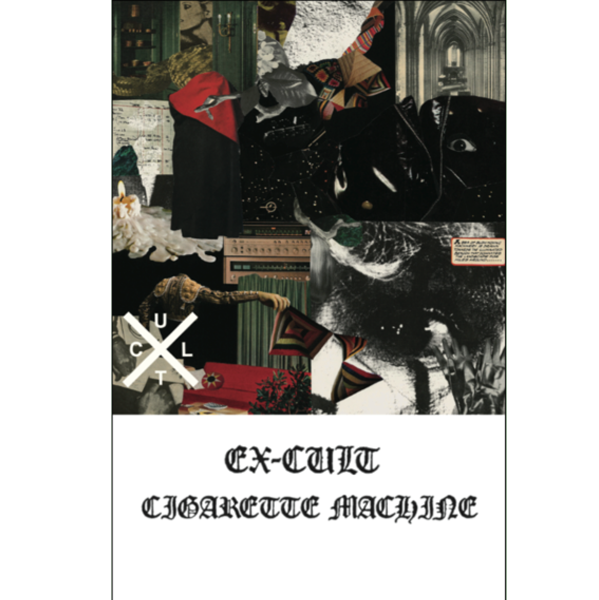 "EX-CULT - ""Cigarrette Machine"" (CASS)"