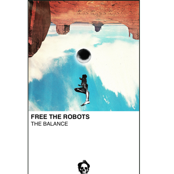 "FREE THE ROBOTS - ""The Balance"" (CASS)"