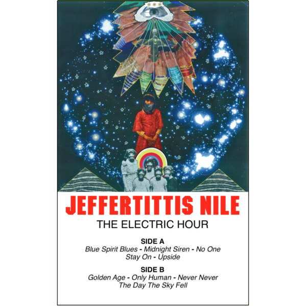 "JEFFERTITTIS NILE - ""The Electric Hour"" (CASS)"