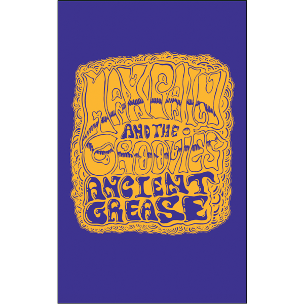 "MAX PAIN & THE GROOVIES - ""Ancient Grease"" (CASS)"