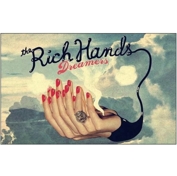 "THE RICH HANDS - ""Dreamers"" (CASS)"