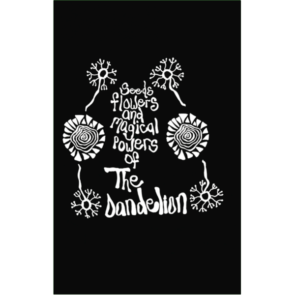 "THE DANDELION - ""Seeds, Flowers & Magical Powers Of"" (CASS)"
