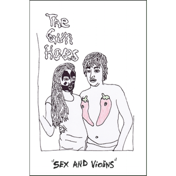 "THE GUN HOES - ""Sex & Violins"" (CASS)"