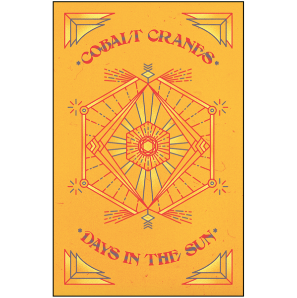 "COBALT CRANES - ""Days In The Sun"" (CASS)"