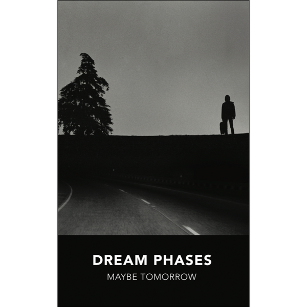 "DREAM PHASES - ""Maybe Tomorrow"" (CASS)"