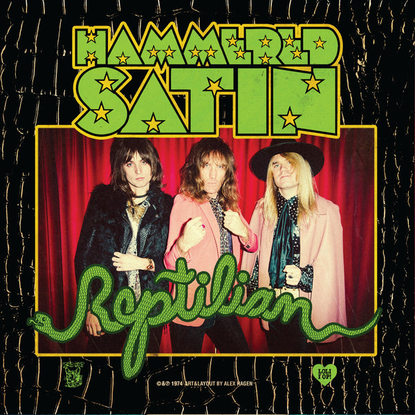 "HAMMERED SATIN - ""Reptilian/Good Little Girl"" (7"")"