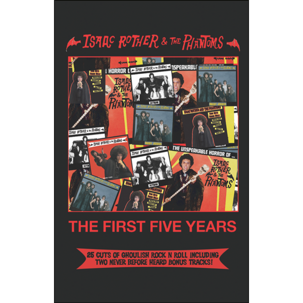 "ISAAC ROTHER & THE PHANTOMS - ""First 5 Years"" (CASS)"