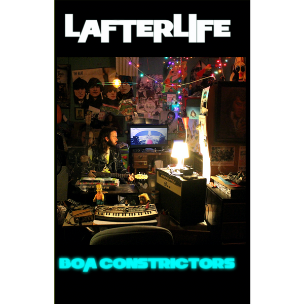 "BOA CONSTRICTORS - ""Lafterlife"" (CASS)"