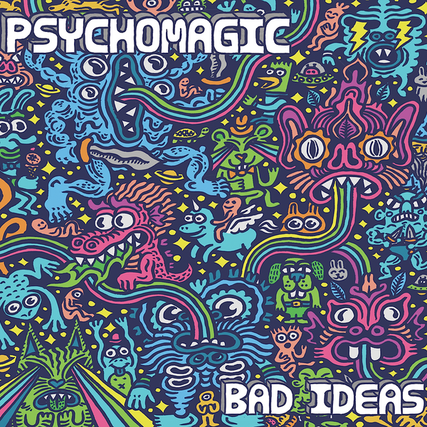 "PSYCHOMAGIC - ""Bad Ideas"" (CD)"