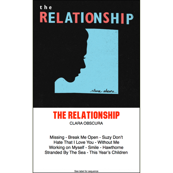 "THE RELATIONSHIP - ""Clara Obscura"" (CASS)"