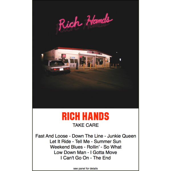 "THE RICH HANDS - ""Take Care"" (CASS)"
