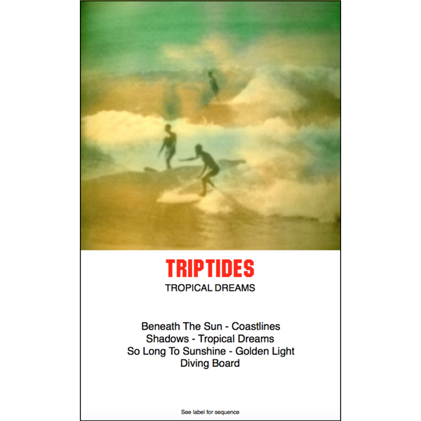 "TRIPTIDES - ""Tropical Dreams"" (CASS)"