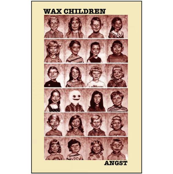 "WAX CHILDREN - ""Angst"" (CASS)"