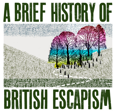 A Brief History of British Escapism link