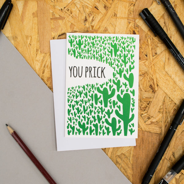 "Cacti Pattern ""You Prick"" Card"