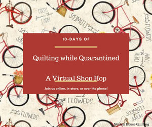 10-days of Quilting while Quarantined Shop Hop
