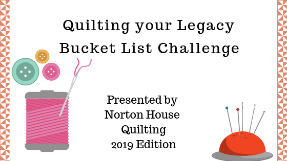 Quilting your Legacy Bucket List Challenge