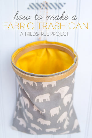 https://www.triedandtrueblog.com/make-fabric-trash-can/