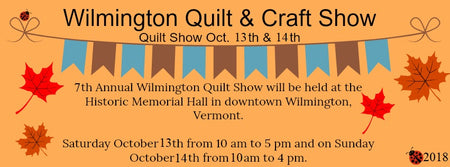 Wilmington Vermont Quilt and Craft Show