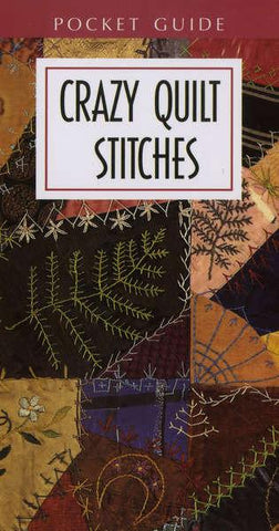 Crazy Quilt Stitches Pocket Reference