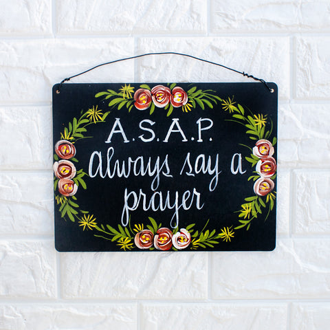 A.S.A.P. - Always Say A Prayer - www.boobaloo.com