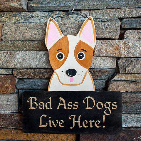 Bad Ass Dogs Live Here! - www.boobaloo.com