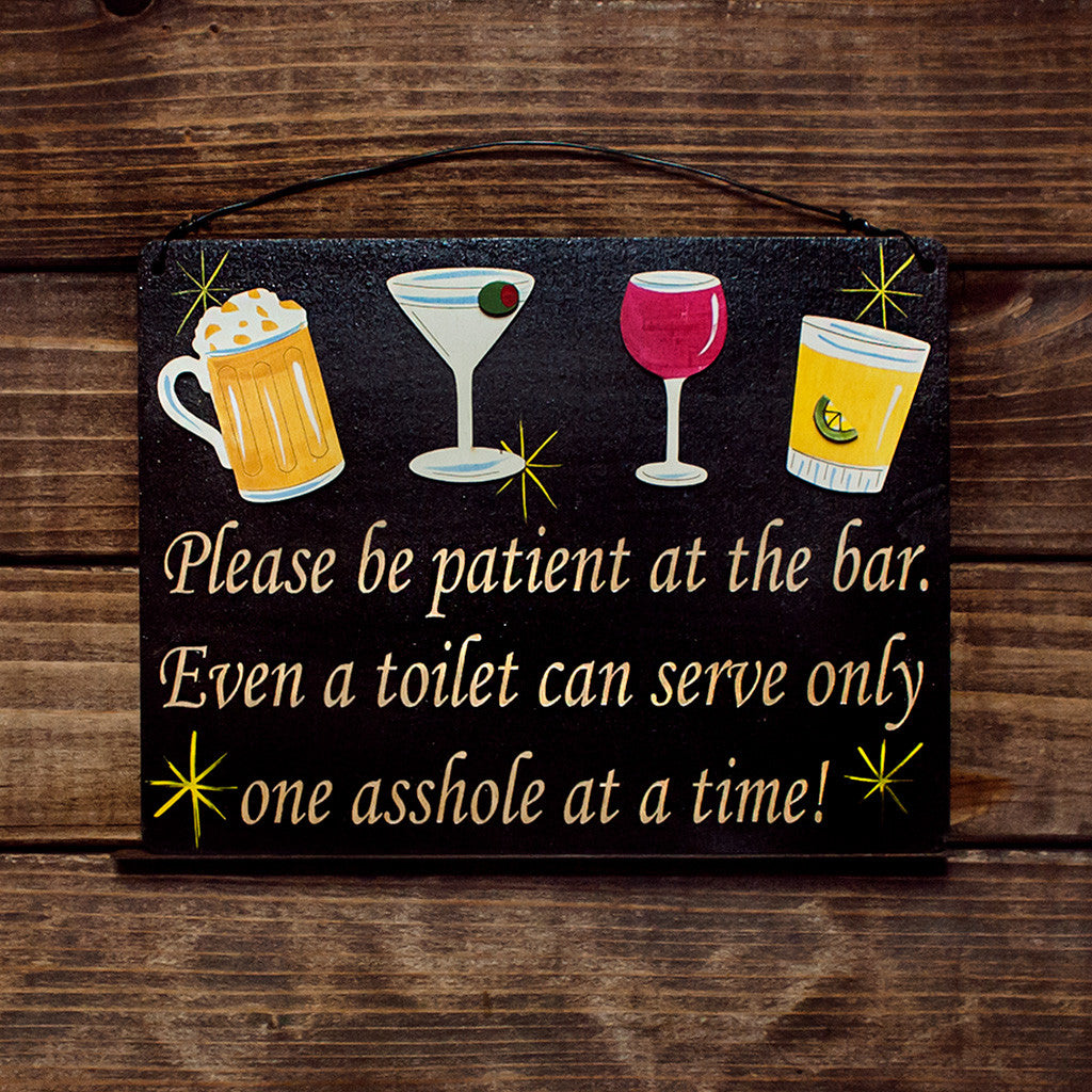 Please Be Patient At the Bar - www.boobaloo.com