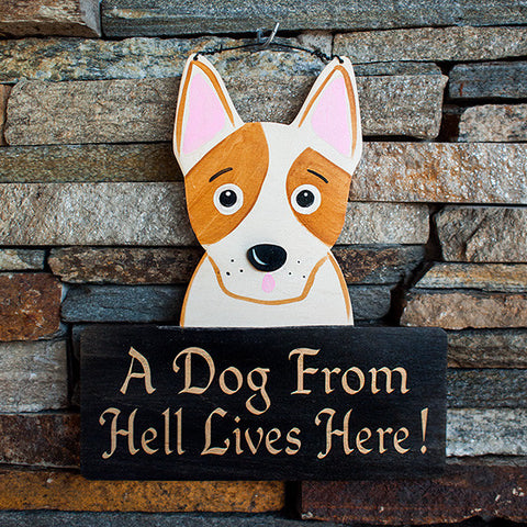 A Dog From Hell Lives Here! - www.boobaloo.com