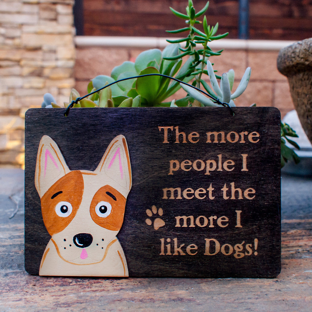The More People I Meet The More I Like Dogs! - www.boobaloo.com